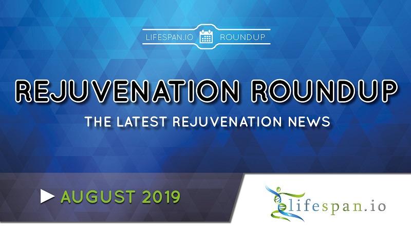 Rejuvenation Roundup August
